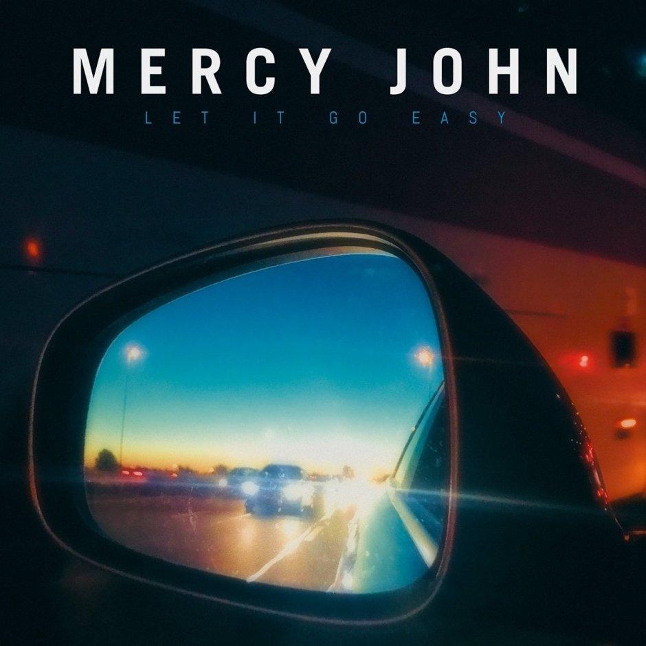 Mercy John Let It Go Easy Platenhuis T Oor